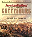 American Heritage History of the Battle of Gettysburg (Byron Preiss Book) (006019474X) by American Heritage