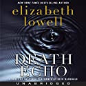 Death Echo (       UNABRIDGED) by Elizabeth Lowell Narrated by Beth McDonald
