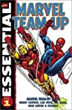 Essential Marvel Team-Up, Vol. 1 (Marvel Essentials) (0785108289) by Roy Thomas