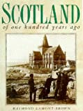 Scotland of One Hundred Years Ago