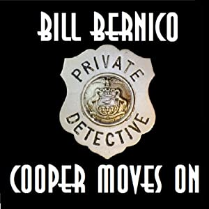 Cooper Moves On: Three Short Stories | [Bill Bernico]