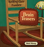 img - for Rocking Chair Brain Teasers (Rocking Chair Puzzlers) book / textbook / text book