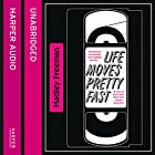 Life Moves Pretty Fast: The Lessons We Learned from Eighties Movies (and Why We Don't Learn Them from Movies Any More) Hörbuch von Hadley Freeman Gesprochen von: Cassandra Harwood