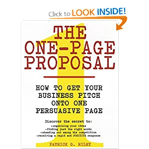 The One-Page Proposal: How to Get Your Business Pitch onto