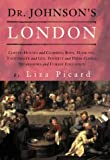 Dr. Johnson's London: Everyday Life in London in the Mid 18th Century (1842124374) by Picard, Liza