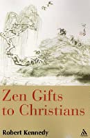 Zen Gifts to Christians by Bloomsbury Academic