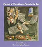 Marcelo, the bat / Marcelo, el murci�lago