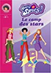 TOTALLY SPIES T09 : LE CAMP DES STARS