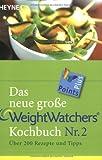 Das neue große Weight Watchers Kochbuch Nr. 2