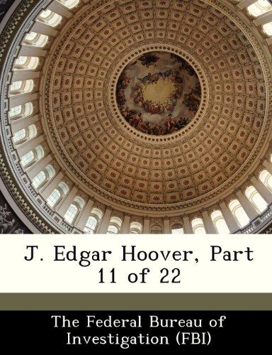 J. Edgar Hoover, Part 11 of 22