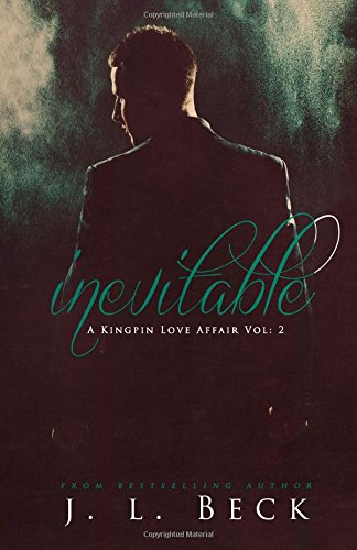Inevitable: Volume 2 (A Kingpin Love Affair) Image