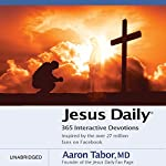 Jesus Daily: 365 Interactive Devotions | Aaron Tabor