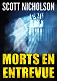Morts en entrevue: thriller surnaturel (French Edition)