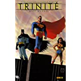 Trinit� : Batman/Superman/Wonder Womanpar Matt Wagner