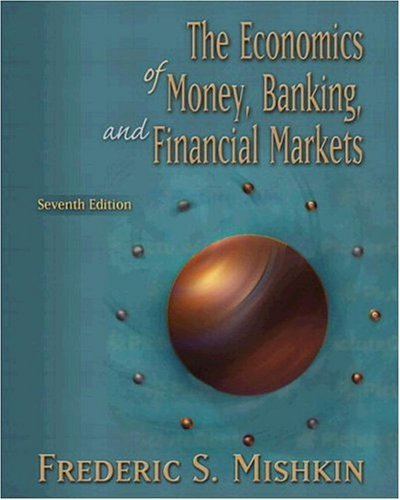 Economics of Money, Banking, and Financial Markets Conflicts of Interest Edition plus MyEconLab (7th Edition)
