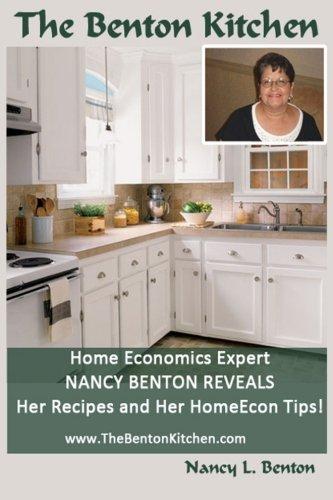 The Benton Kitchen by Nancy L Benton