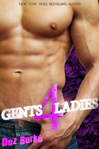 Gents 4 Ladies by Dez Burke