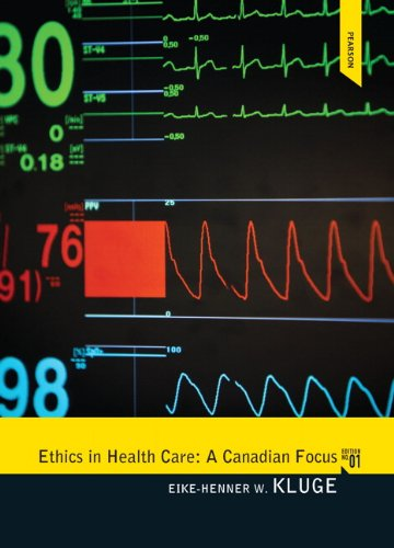Ethics in Health Care: A Canadian Focus