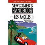 Newcomer's Handbook For Moving To And Living In Los Angeles: Including Santa Monica, Pasadena, Orange County, And The San Fernando Valley (Newcomer's Handbooks) book cover