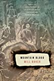 Mountain Blood (Association of Writers and Writing Programs Award for Creative Nonfiction)