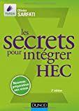 Les secrets pour intégrer HEC - Méthodes pour prépas commerciales