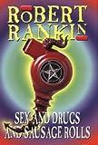 Sex & Drugs & Sausage Rolls