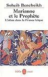 Marianne et le proph�te par Bencheikh