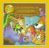 Los Durmientes de Lola Fuentes (Serie Para Lector Principante) (Spanish Edition)