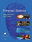 Forensic Science (0130432512) by Jackson, Andrew R.W