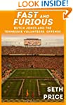 Fast and Furious: Butch Jones and the...