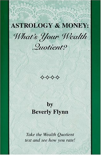 Title: Astrology Money Whats Your Wealth Quotient
