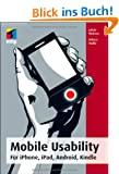 Mobile Usability: F�r iPhone, iPad, Android, Kindle (mitp Business)