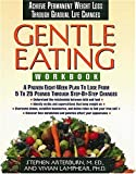 Gentle Eating -Workbook (0785275207) by Arterburn, Stephen