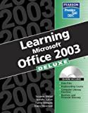 Learning Office 2003: Deluxe Edition (0131464302) by Jennifer Fulton, Nancy Stevenson, Faithe Wempen, Suzanne Weixel