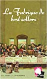 La fabrique de best-sellers