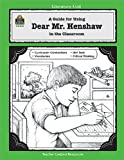 A Guide for Using Dear Mr. Henshaw in the Classroom