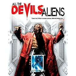 All the Devils Aliens