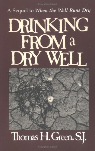 Drinking from a Dry Well, THOMAS H. GREEN