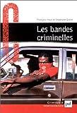 echange, troc François Haut, Stéphane Quéré - Bandes criminelles