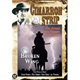 Broken Wing ( Cimarron Strip - Broken Wing ) [ Origine Nerlandais, Sans Langue Francaise ]par Stuart Whitman