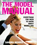 The Model Manual: Everything You Need to Know about Modelling