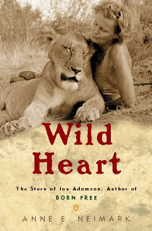 Wild Heart: The Story Of Joy Adamson, Author Of Born Free front-816238