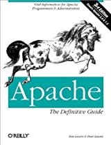 Apache:  The Definitive Guide, Third Edition
