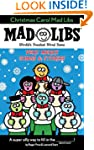 Christmas Carol Mad Libs: Very Merry...