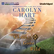 Ghost Gone Wild: A Bailey Ruth Ghost Novel | Carolyn Hart