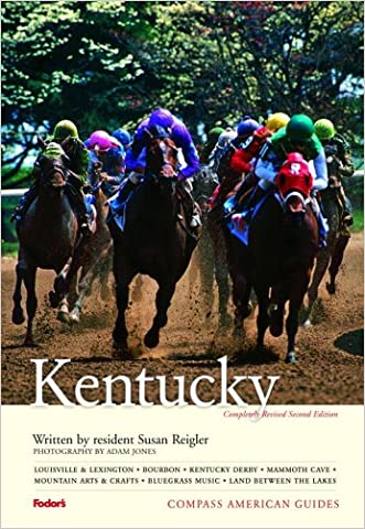 Compass American Guides: Kentucky, 2nd Edition (Full-color Travel Guide)