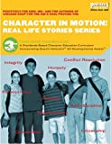 img - for Charcater in Motion! (Real Life Stories Series, 3rd Grade Teacher's Guide) book / textbook / text book