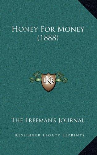 Honey for Money (1888)