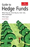 Image of Guide to Hedge Funds: What They are, What They Do, Their Risks, Their Advantages