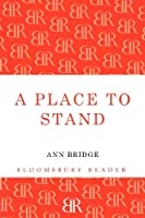 A Place to Stand (Bloomsbury Reader)